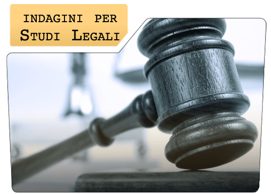Indagini per Studi Legali - I.S.I.D.A. Group - Agenzia Investigativa
